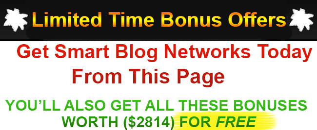 Smart Blog Networks Bonus