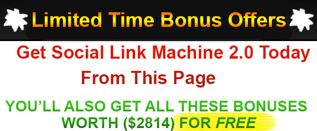 Social Link Machine 2.0 Bonus