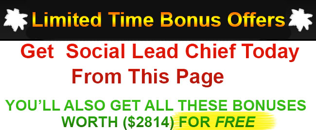 Social Lead Chief Bonus