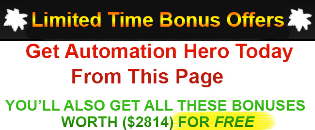 Automation Hero Bonus