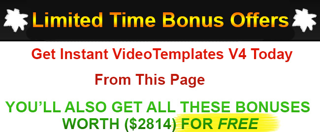 Instant Video Templates 4 Bonus