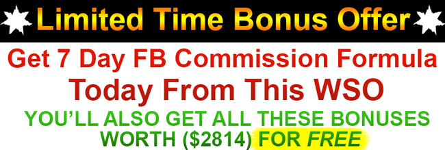 7 Days FB Commission Formula Bonus