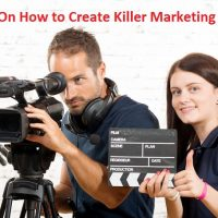 30 Tips On How to Create Killer Marketing Videos