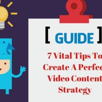 Create A Perfect Video Content Strategy