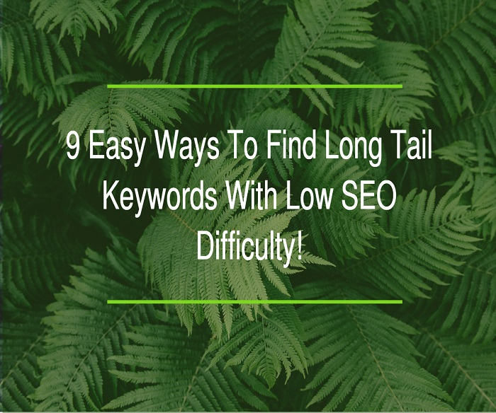 Ways To Find Long Tail Keywords